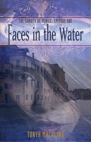 Faces in the Water (The Shades of Venice, #1)