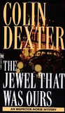 The Jewel That Was Ours by Colin Dexter
