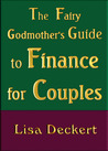 The Fairy Godmother's Guide to Finance for Couples