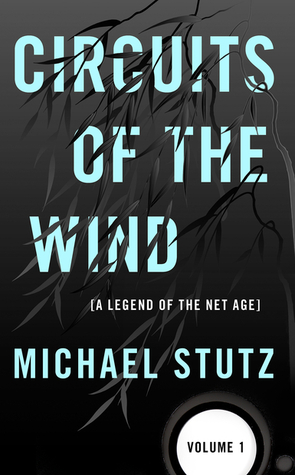 Circuits of the Wind by Michael Stutz