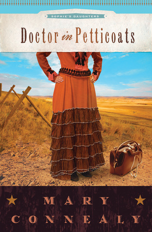 Doctor in Petticoats (Sophie's Daughters, #1)