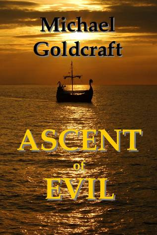 Ascent of Evil (The Darke Lyfe Trilogy, Tome 1)