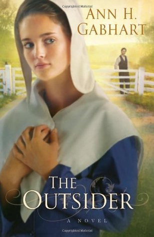 The Outsider by Ann H. Gabhart