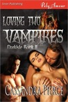 Loving Two Vampires (Darkisle, #2)