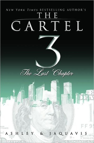 The Cartel 3 by Ashley Antoinette