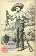 The Complete Adventures of Huckleberry Finn and Tom Sawyer by Mark Twain