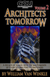 Architects of Tomorrow, Volume 2