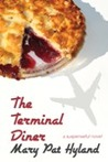 The Terminal Diner by MaryPat Hyland
