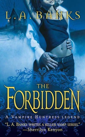 The Forbidden (Vampire Huntress Legend, #5)