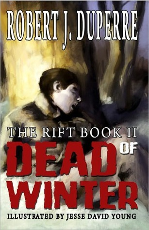 Dead of Winter: The Rift Book II (The Rift #2)