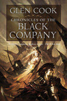 Chronicles of The Black Company (The Black Company / Shadows Linger / The White Rose)