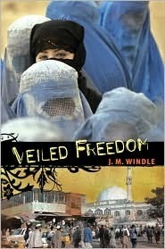 Veiled Freedom by Jeanette Windle