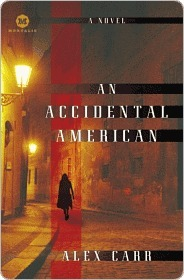 An Accidental American: A Novel (Mortalis)
