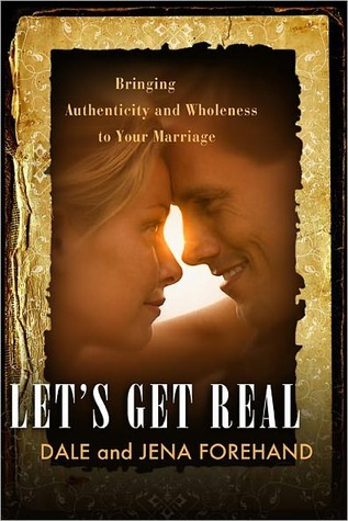 Let's Get Real by Dale Forehand