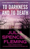 To Darkness and to Death (A Rev. Clare Fergusson/Russ Van Alstyne Mystery, #4)
