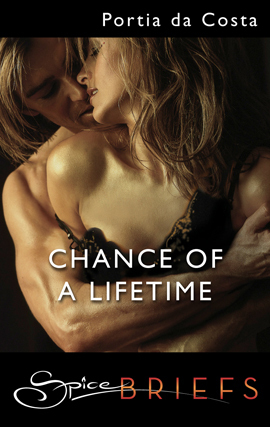 Chance of a Lifetime by Portia Da Costa
