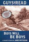 Guys Read: Boys Will Be Boys