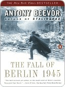 Free download The Fall of Berlin 1945 PDF by Antony Beevor