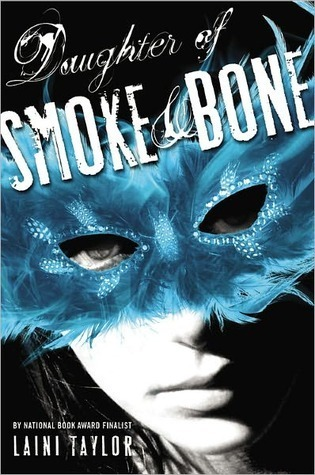 Daughter of Smoke & Bone by Laini Taylor
