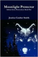 Moonlight Protector by Jessica Coulter Smith