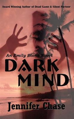 Dark Mind by Jennifer Chase