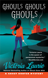 Ghouls, Ghouls, Ghouls by Victoria Laurie
