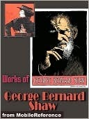 Collected Works Of George Bernard Shaw by George Bernard Shaw