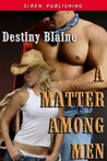 A Matter Among Men (A Matter Among Cowboys #2)