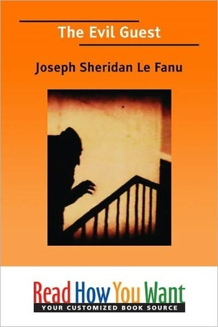 The Evil Guest by J. Sheridan Le Fanu