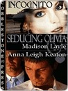 Seducing Olivia (Incognito, #1)