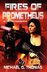 Fires of Prometheus (Star Crusades, Book 3)