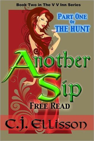Another Sip [Part 1 Intro by C.J. Ellisson