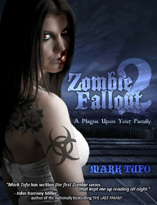 Zombie Fallout 2: A Plague Upon Your Family (Zombie Fallout, #2)