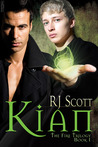 Kian (The Fire Trilogy, #1)