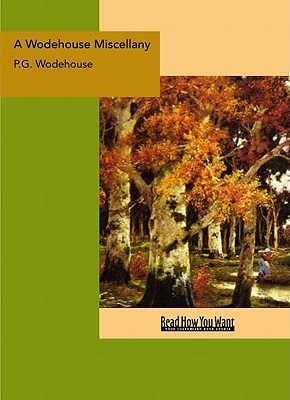 A Wodehouse Miscellany by P.G. Wodehouse