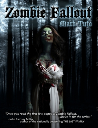 Zombie Fallout (Zombie Fallout, #1)