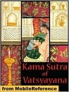The Complete Kama Sutra : The First Unabridged Modern Translation of the Classic Indian Text