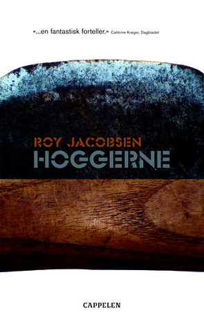 Hoggerne by Roy Jacobsen
