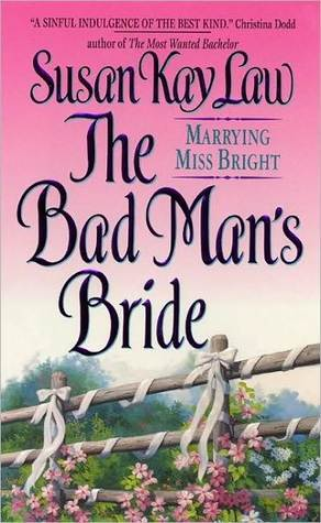 The Bad Man's Bride by Susan Kay Law
