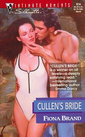 Cullen's Bride (March Madness) (Silhouette Intimate Moments, #914)