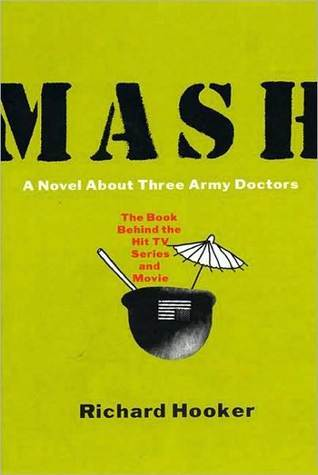 Mash: A Novel About Three Army Doctors MASH 1