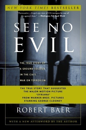 See No Evil by Robert Baer