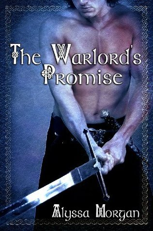 The Warlord's Promise by Alyssa Morgan