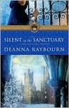 Silent in the Sanctuary by Deanna Raybourn