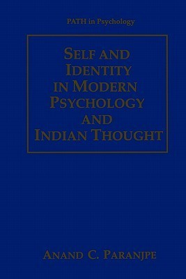 Self and Identity in Modern Psychology and Indian Thought (Path in Psychology)
