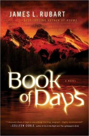 Book of Days by James L. Rubart