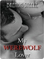 My Werewolf Lover by Brenda Steele
