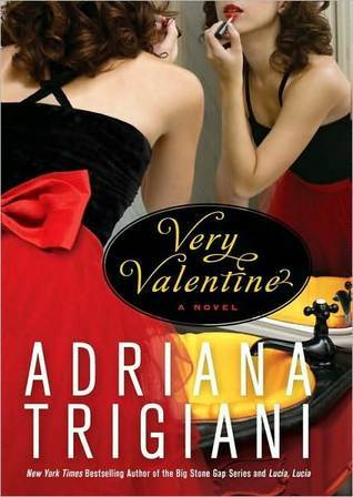 Very Valentine by Adriana Trigiani