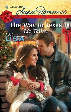 The Way to Texas (Harlequin Super Romance)