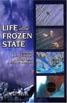 Life in the Frozen State